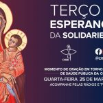 CNBB convida toda Igreja no Brasil para rezar hoje, às 15h30, contra o coronavírus