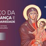 Terço da esperança e da solidariedade desta quarta-feira será direto do Santuário de Bom Jesus da Lapa